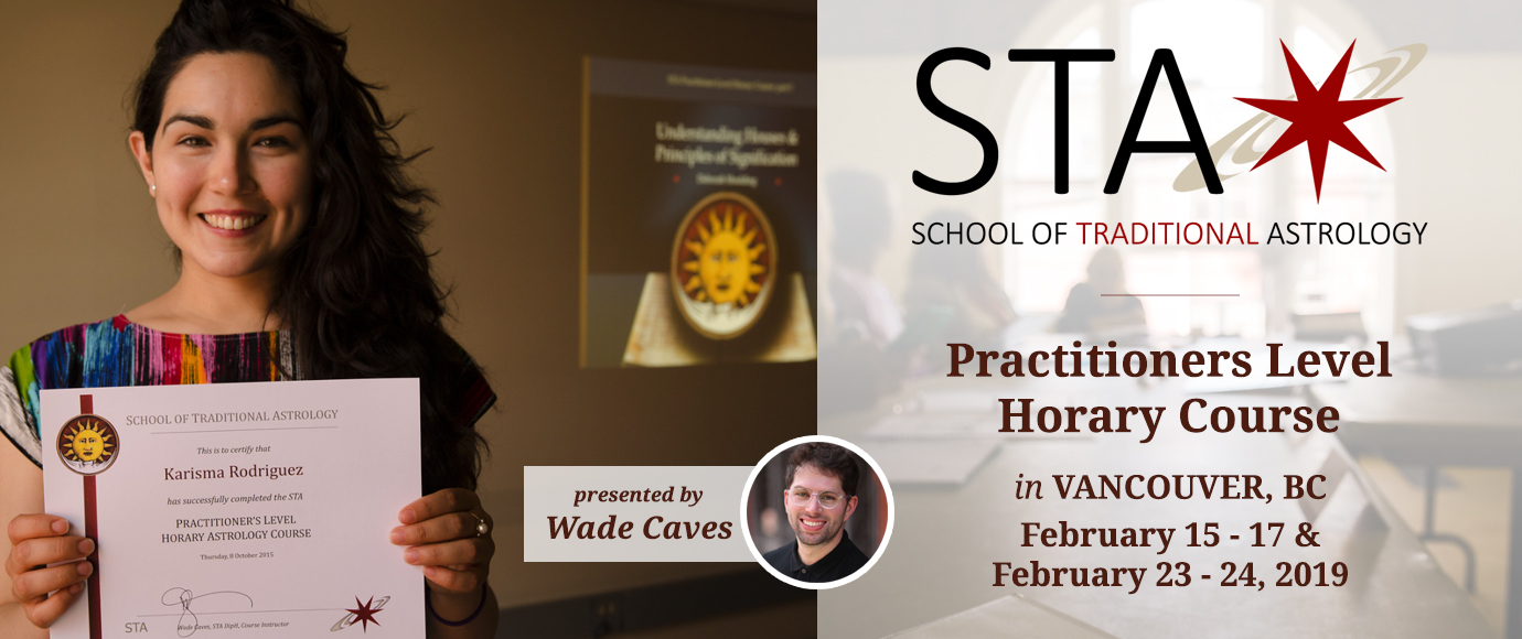STA Practitioners-Level Horary Course: Vancouver BC, February 15 - 17 & 23 - 24, 2019